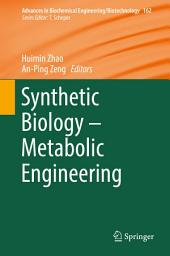 Synthetic Biology – Metabolic Engineering