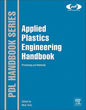 Applied Plastics Engineering Handbook