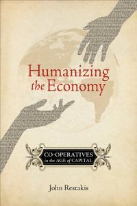 Humanizing the Economy Book