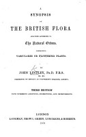 A Synopsis of the British Flora  arranged according to the natural orders containing Vasculares  or flowering plants PDF
