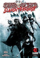 Deadworld: Slaughterhouse Vol.1 #4