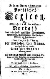 J. G. H.'s Poetisches Lexicon. Neue Auflage