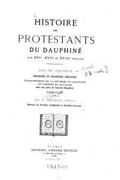 Histoire des protestants du Dauphiné aux XVIe, XVIIe et XVIIIe Siècles