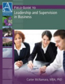 Field Guide to Leadership and Supervision in Business