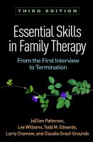 Essential Skills in Family Therapy  Third Edition PDF