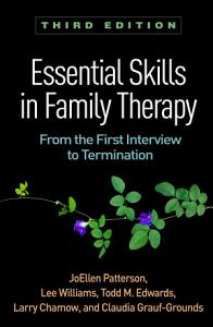 Essential Skills in Family Therapy  Third Edition
