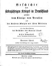 Geschichte des siebenjährigen Krieges in Deutschland zwischen dem Könige von Preußen und der Kaiserin Königin mit ihren Alliirten: Welcher den Feldzug von 1759 enthält, Band 3