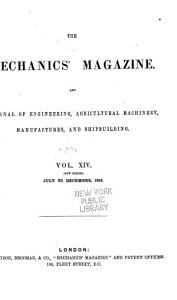 The Mechanics  Magazine and Journal of Engineering  Agricultural Machinery  Manufactures and Shipbuilding PDF