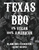 Texas BBQ - 0% Vegan 100% American