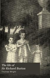 The Life of Sir Richard Burton: Volume 1