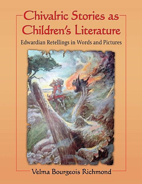 Chivalric Stories as Childrenäó»s Literature