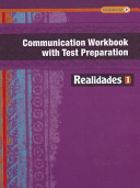 Realidades Communication Workbook with Test Preparation 1