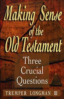 Making Sense of the Old Testament