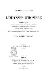 L'Odyssée d'Homère texte grec revu et corrigé d'après les diorthoses alexandrines accompagné d'un commentaire critique et explicatif: Chants 13.-24, Τόμος 2