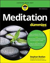 Meditation For Dummies: Edition 4