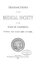 Transactions of the Session of the Medical Society of the State of California