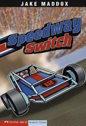 Jake Maddox: Speedway Switch