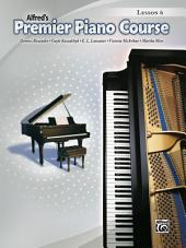 Premier Piano Course: Lesson Book 6