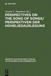 Perspectives on the Song of Songs / Perspektiven der Hoheliedauslegung