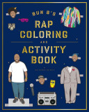 Bun B s Rapper Coloring and Activity Book