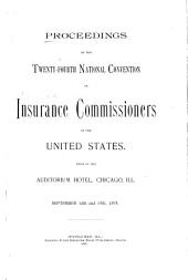 Report of the Proceedings of the National Insurance Convention of the United States: Volume 24