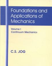 Foundations and Applications of Mechanics  Continuum mechanics PDF