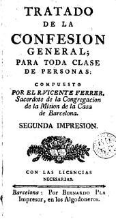 Tratado de la confesion general: para toda clase de personas