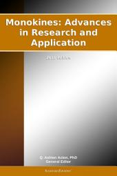 Monokines: Advances in Research and Application: 2011 Edition