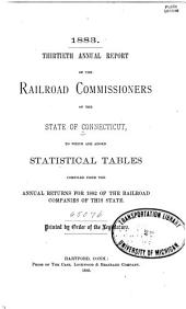 Annual Report ...: To which are Added Statistical Tables Compiled from the Annual Returns of the Railroad Companies of the State