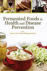 Fermented Foods in Health and Disease Prevention Book