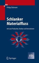 Schlanker Materialfluss: mit Lean Production, Kanban und Innovationen