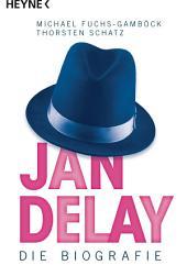 Jan Delay: Die Biografie