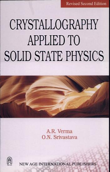 Crystallography Applied to Solid State Physics PDF