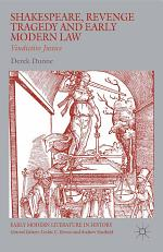 Shakespeare, Revenge Tragedy and Early Modern Law