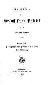 Geschichte der preussischen Politik: Teil 1;Teil 3