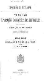 Viagens exploracões e conquistas dos Portuguezes: collecção de documentos, Volumes 1-6