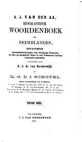 Biographisch woordenboek der Nederlanden: bevattende levensbeschrijvingen van zoodanige personen, die zich op eenigerlei wijze in ons vanderland hebben vermaard gemaakt, Volumes 10-11