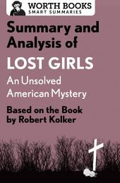 Summary and Analysis of Lost Girls: An Unsolved American Mystery: Based on the Book by Robert Kolker