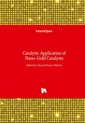 Catalytic Application of Nano-Gold Catalysts