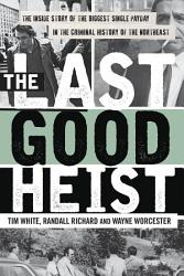 The Last Good Heist Book PDF
