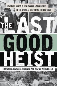The Last Good Heist Book