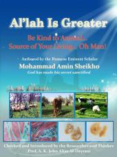 "Al'lah Is Greater"" Be Kind to Animal"
