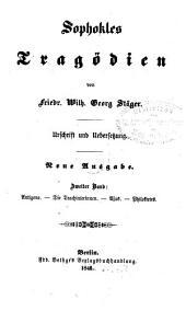 Tragödien: Antigone ¬[u.a.], Band 2