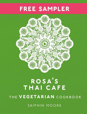 Rosa s Thai Cafe  The Vegetarian Cookbook