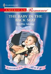 The Baby In The Back Seat Mills Boon American Romance  Book PDF