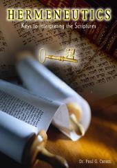 Hermeneutics: Keys for Interpreting the Scriptures