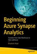 Beginning Azure Synapse Analytics
