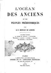 L'océan des anciens et les peuples préhistoriques par A. Moreau de Jonnès