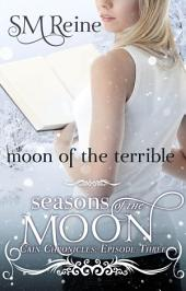 Moon of the Terrible: A Paranormal Romance
