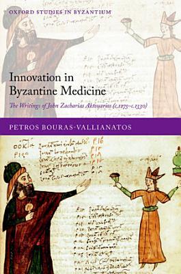 Innovation in Byzantine Medicine PDF
